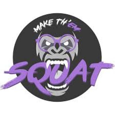 make th'em squat